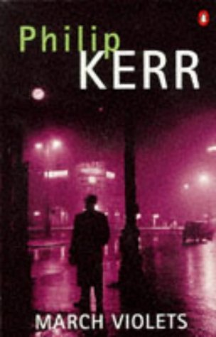 9780140114669: March Violets (Penguin Crime Monthly)