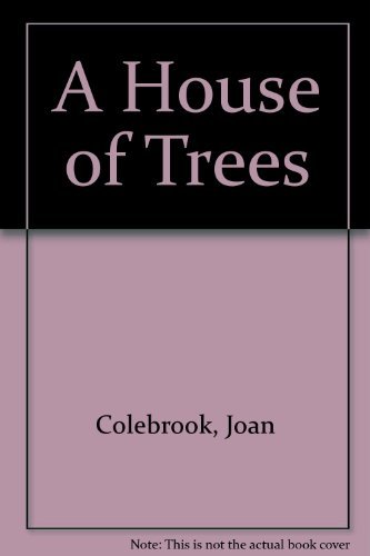 9780140114829: A House of Trees