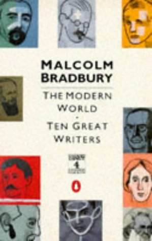 9780140114843: The Modern World: Ten Great Writers