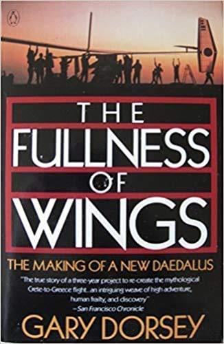 9780140114850: The Fullness of Wings