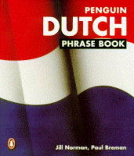 9780140114966: Dutch Phrase Book, Penguin: New Edition (Dutch Edition)