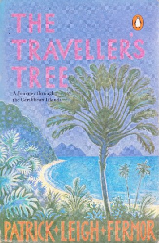 9780140115130: The Traveller's Tree: A Journey Through the Caribbean Islands