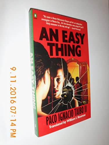 An Easy Thing (Penguin Crime Mystery): Taibo II, Paco Ignacio; Neuman, William