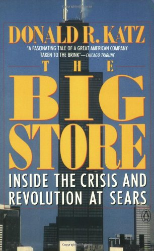 9780140115253: The Big Store: Inside the Crisis and Revolution at Sears