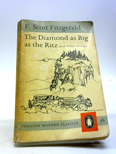 9780140115383: Stories of F. Scott Fitzgerald: The Cut-Glass Bowl;May Day;the Diamond As Big As the Ritz;the Rich Boy;Crazy Sunday;an Alcoholic Case;Babylon Revisited