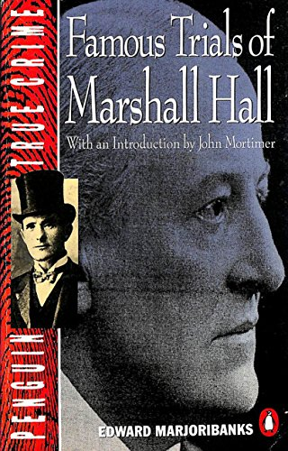9780140115567: Famous Trials of Marshall Hall (True Crime)