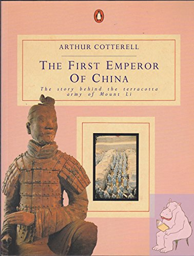 9780140115673: The First Emperor of China