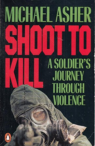 9780140115727: Shoot to Kill: Journey Through Violence