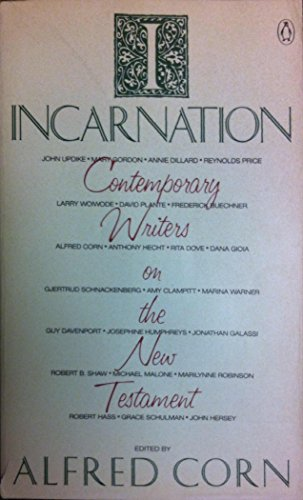 Incarnation: Contemporary Writers on the New Testament: Corn, Alfred
