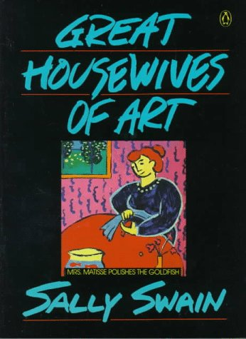 9780140115864: Great Housewives of Art