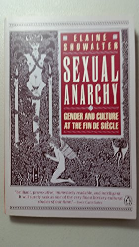 9780140115871: Sexual Anarchy: Gender And Culture at the Fin De Siecle