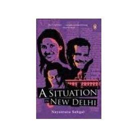 Situation in New Delhi: Sahgal, Nayantara