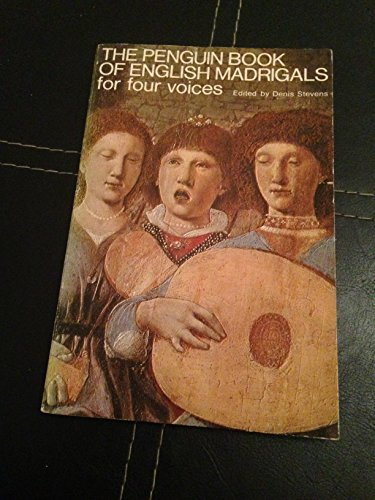 9780140116052: The Penguin Book of English Madrigals for Four Voices