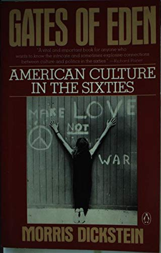 9780140116175: Gates of Eden: American Culture in the Sixties