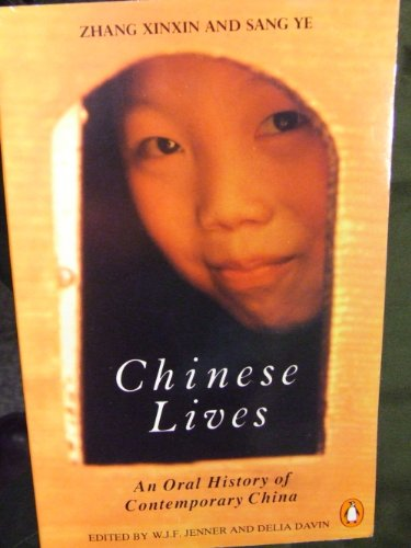 9780140116250: Chinese Lives: An Oral History of Contemporary China