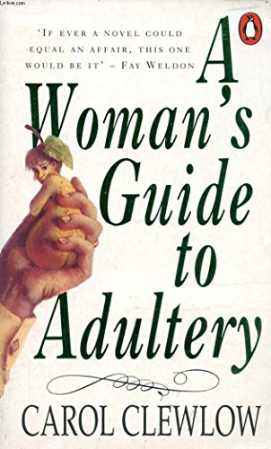 9780140116328: A WOMAN'S GUIDE TO ADULTERY