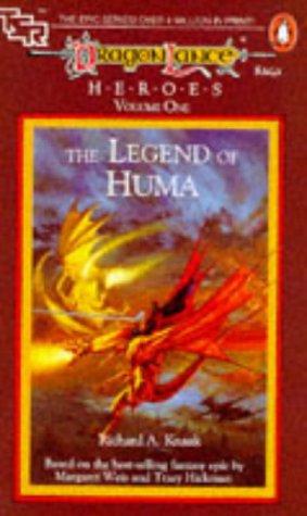 Dragon Lance - Heroes V.1 the Legend of Huma (Tsr Fantasy): Richard A. Knaak