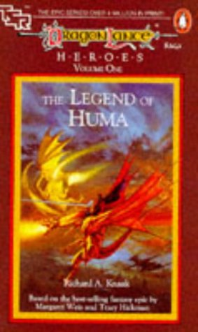9780140116472: Dragonlance Saga Heroes: Legend of Huma v. 1 (TSR Fantasy)