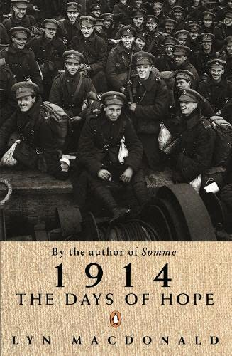 1914 : The Days of Hope: Macdonald, Lyn