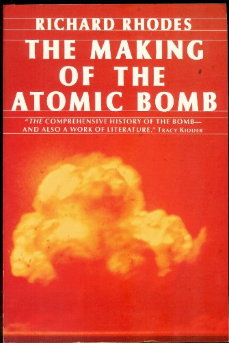 9780140116670: The Making of the Atomic Bomb