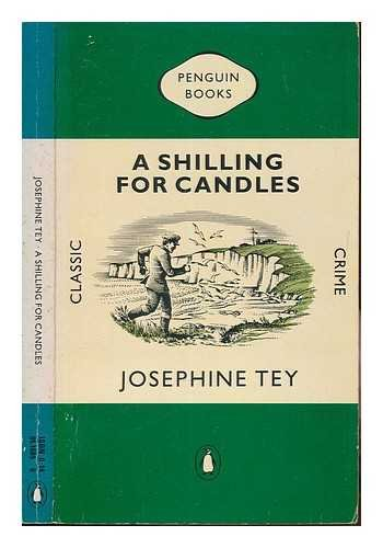 9780140116854: A Shilling for Candles (Classic Crime)