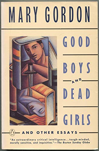 9780140116939: Good Boys and Dead Girls: And Other Essays