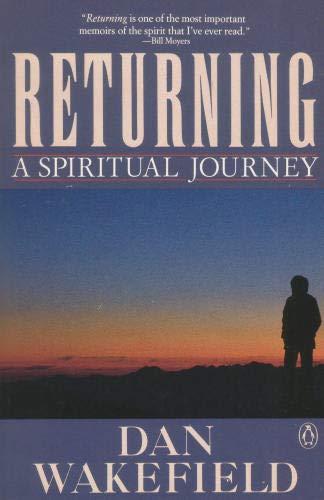 9780140117271: Returning: A Spiritual Journey