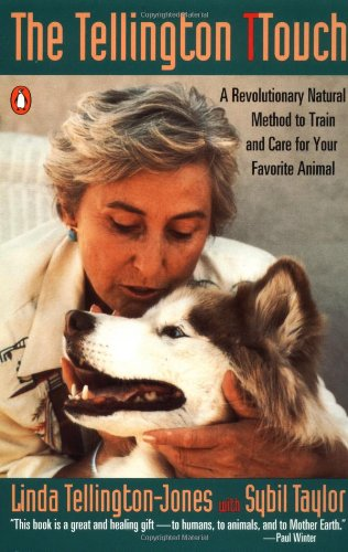 9780140117288: The Tellington TTouch : A Revolutionary Natural Method to Train and Care for Your Favorite Animal