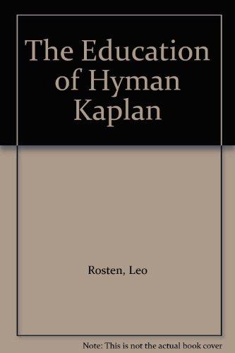 The Education of Hyman Kaplan: Leo Rosten