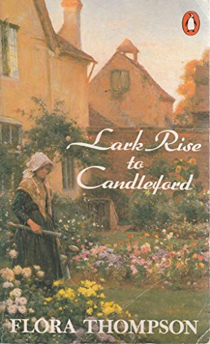9780140117561: Lark Rise to Candleford: A Trilogy