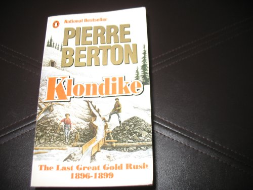 9780140117592: Klondike: The Life and Death of the Last Great Gold Rush