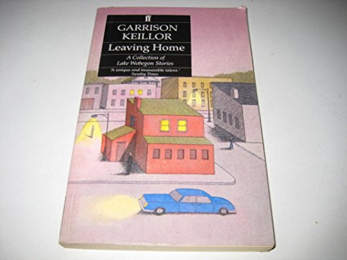 9780140117646: LEAVING HOME - A Collection of Lake Wobegon Stories