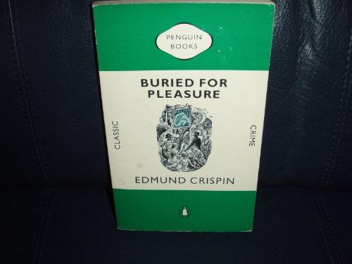 9780140117707: Buried For Pleasure