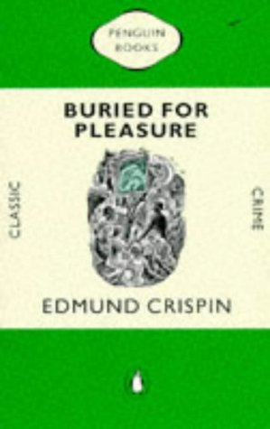 9780140117707: Buried for Pleasure (Classic Crime)