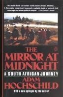 9780140117851: The Mirror at Midnight: A South African Jour-
