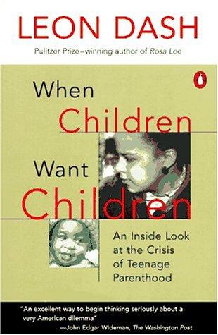 9780140117899: When Children Want Children