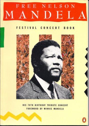 9780140117943: Free Nelson Mandela Festival Concert Book