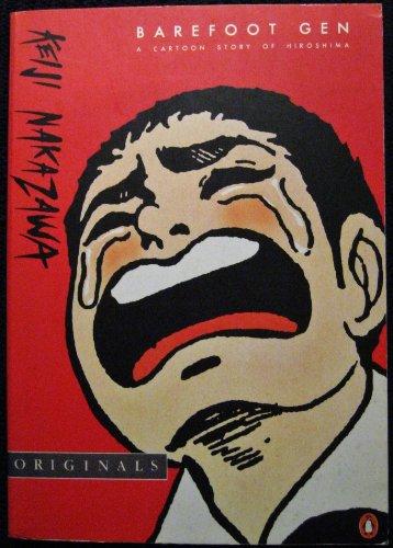 9780140118087: Barefoot Gen: A Cartoon Story of Hiroshima (Penguin Originals)