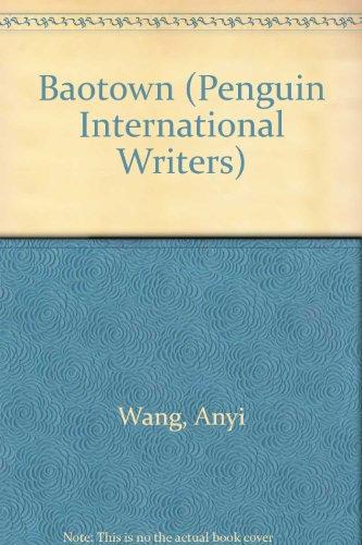 9780140118100: Baotown (Penguin International Writers)