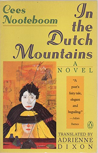 9780140118292: In the Dutch Mountains (Penguin International Writers S.)