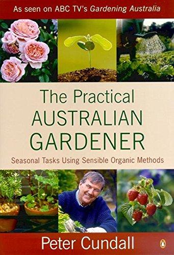 9780140118315: The Seasonal Tasks for the Practical Australian Gardener