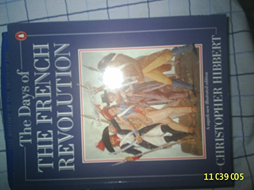 9780140118469: The Days of the French Revolution