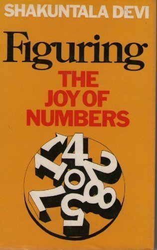 9780140118506: Figuring: The Joy Numbers Record Breaking mathl Magic from World's Fastest Human cmptr (India)