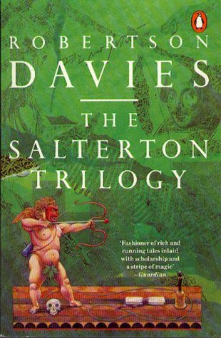 9780140118612: The Salterton Trilogy: Tempest-Tost;Leaven of Malice;a Mixture of Frailties