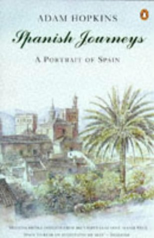9780140118742: Spanish Journeys: A Portrait of Spain (Penguin Travel Library)