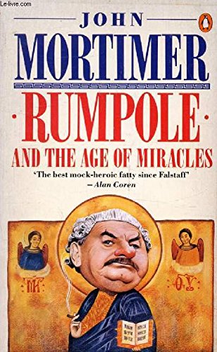 9780140118889: Rumpole and the Age of Miracles(USA)