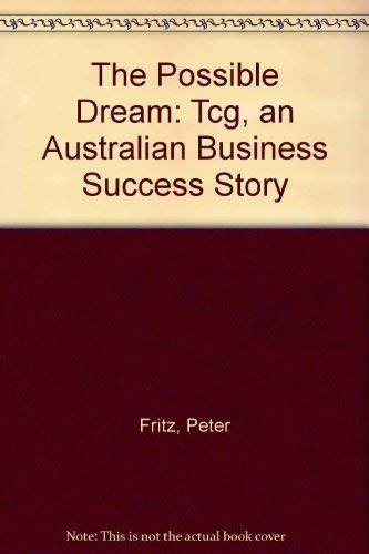 9780140118964: The Possible Dream: Tcg:An Australian Business Success Story