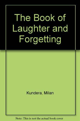 9780140119022: The Book of Laughter and Forgetting