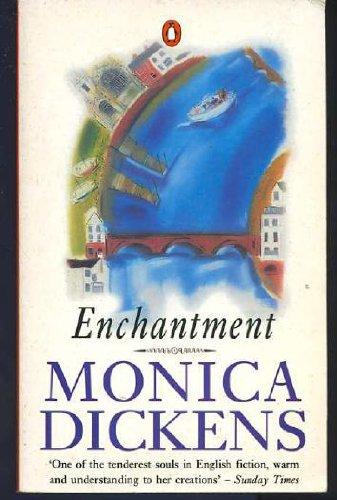 Enchantment: Dickens, Monica