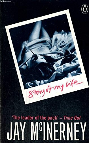 Story of My Life (0140119256) by Jay McInerney